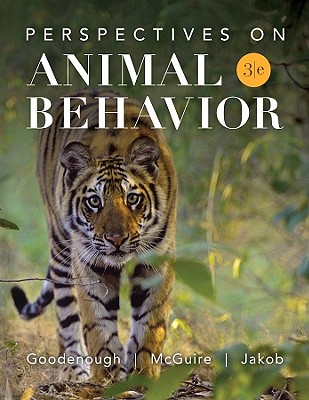 Perspectives on Animal Behavior By Goodenough, Judith/ McGuire, Betty/ Jakob, Elizabeth
